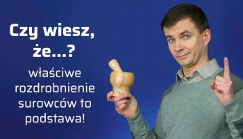 Właściwe rozdrobnienie surowców to podstawa (fot. receptura.pl).